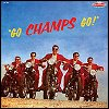 The Champs - 'Go, Champs, Go!'