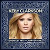 Kelly Clarkson - 'Greatest Hits - Chapter One'