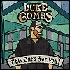 Luke Combs - 'This One's For You'
