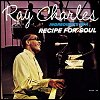 Ray Charles - 'Ingredients In A Recipe For Soul'