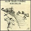 Bob Dylan - 'Slow Train Comin''