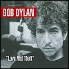 "Bob Dylan - ""Mississippi"" from the LP 'Love & Theft'"