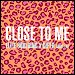 "Ellie Goulding & Diplo featuring Swae Lee - ""Close To Me"" (Single)"