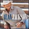Alan Jackson - Greatest Hits Volume II And Some Other Stuff