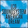 LCD Soundsystem - 'american dream'