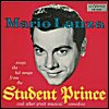 Mario Lanza - 'Sings The Songs From The Student Prince'