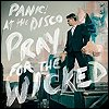Panic! At The Disco - 'Pray For The Wicked'