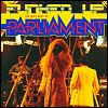 Parliament - 'Funked Up - The Very Best Of Parliament'