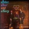 Peter, Paul & Mary - 'Peter, Paul & Mary'