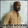 Darius Rucker - 'When Was The Last Time'