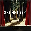 Sleater-Kinney - 'The Woods'
