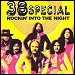 "38 Special - ""Rockin' Into The Night"" (Single)"