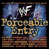WWF Forceable Entry compilation